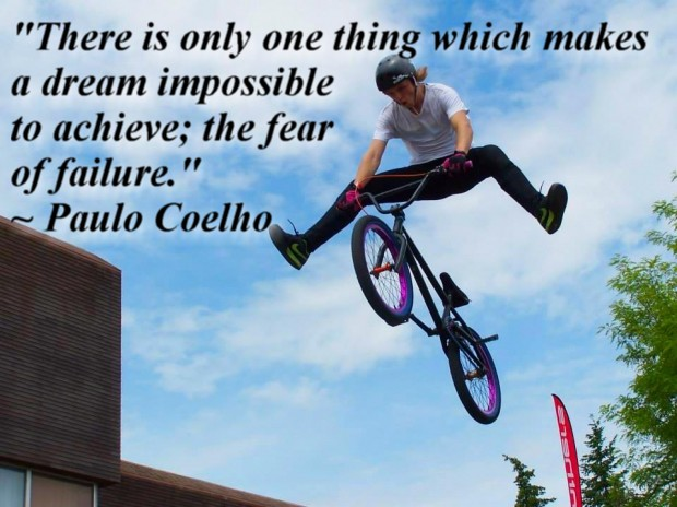 """There is only one thing which makes a dream impossible to achieve; the fear of failure."" ~ Paulo Coelho"